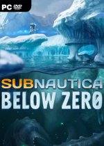 Subnautica: Below Zero [v 22100 | Early Access] (2019) PC | RePack от xatab