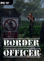 Border Officer (2019) PC | Лицензия