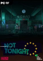 Not Tonight (2018) PC | Пиратка