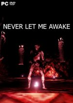 Never Let Me Awake (2019) PC | Лицензия