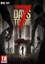 7 Days To Die [v 17.2] (2013) PC | RePack от Pioneer