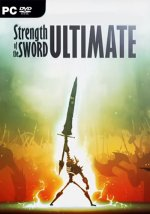 Strength of the Sword ULTIMATE (2019) PC | Лицензия