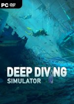 Deep Diving Simulator (2019) PC | RePack от xatab