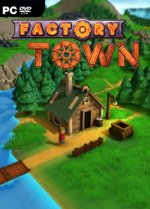 Factory Town (2019) PC | Early Access