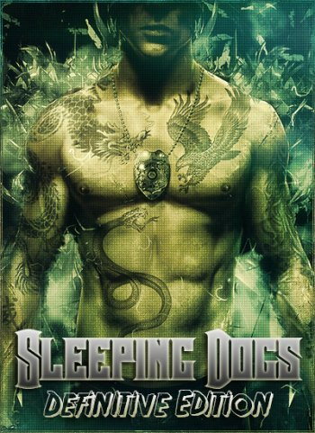 Sleeping Dogs: Definitive Edition (2014) PC | RePack by SEYTER