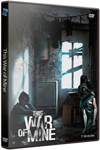 This War of Mine (2014) PC | RePack от xatab