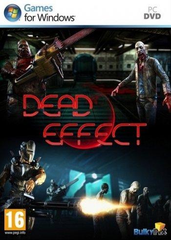 Dead Effect (2014) PC | RePack by xGhost