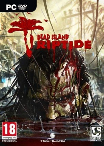 Dead Island: Riptide (2013) PC | RePack by R.G. Catalyst
