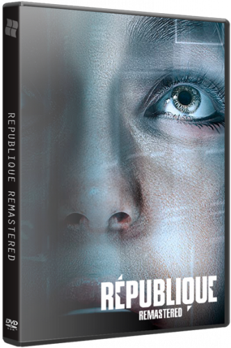 Republique Remastered (2015) PC | RePack by xatab