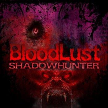 BloodLust Shadowhunter (2015)