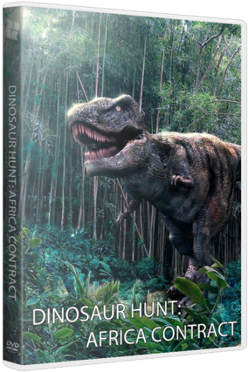 Dinosaur Hunt: Africa Contract (2015)