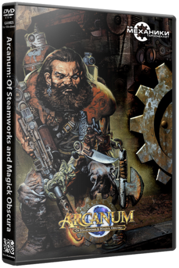 Arcanum: Of Steamworks and Magick Obscura (2001) PC   RePack от R.G. Механики
