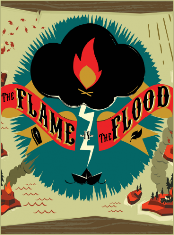 The Flame in the Flood (2016)