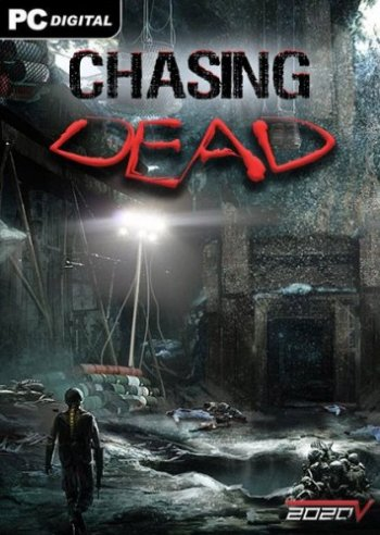 Chasing Dead (2016) PC | RePack by VickNet