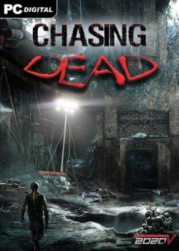 Chasing Dead (2016) PC | RePack by VickNet