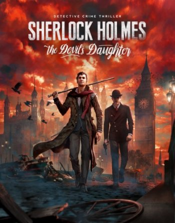 Sherlock Holmes: The Devil's Daughter (2016) PC | Repack от xatab