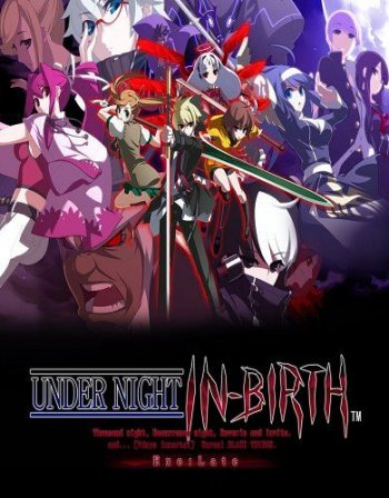 UNDER NIGHT IN-BIRTH Exe: Late (2016)
