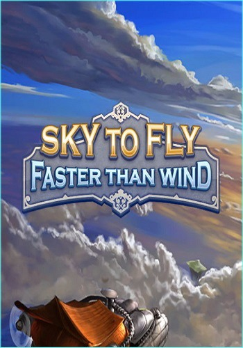 Sky To Fly: Faster Than Wind (2016)