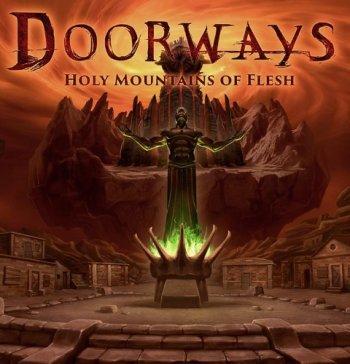 Doorways: Holy Mountains of Flesh (2016)