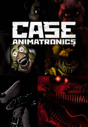 CASE: Animatronics (2016) PC | RePack by xatab