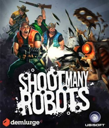 Shoot Many Robots (2012) PC | RePack by Audioslave