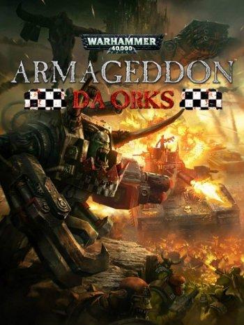 Warhammer 40,000: Armageddon - Da Orks (2016)