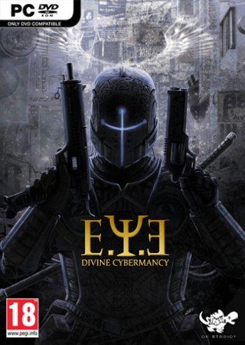 E.Y.E.: Divine Cybermancy (2011) PC | RePack by R.G. Revenants