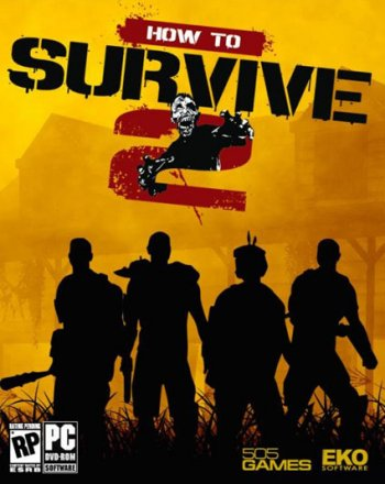 How to Survive 2 (2016) PC | RePack by VickNet
