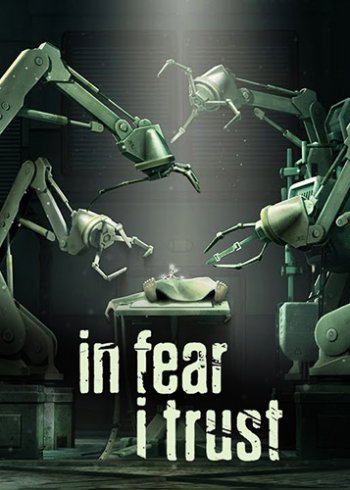 In Fear I Trust: Episodes 1-4 (2016) PC | RePack by Other s