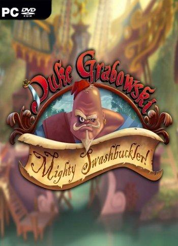 Duke Grabowski, Mighty Swashbuckler (2016)
