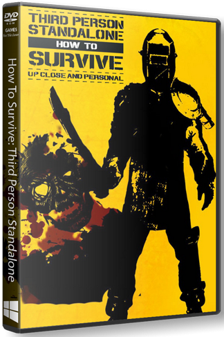 How To Survive: Third Person Standalone (2015) PC | RePack by SEYTER