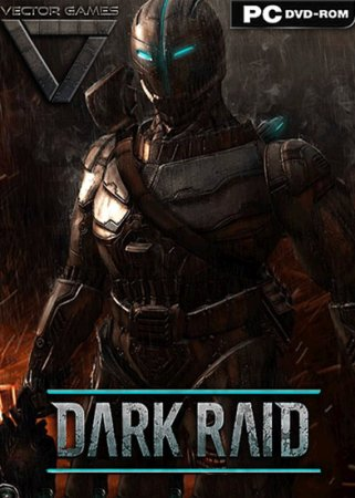 Dark Raid (2014) PC | RePack by XLASER