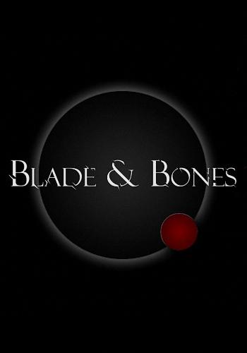 Blade & Bones (2016)