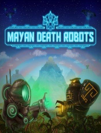 Mayan Death Robots (2015)