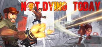 Not Dying Today (2017)