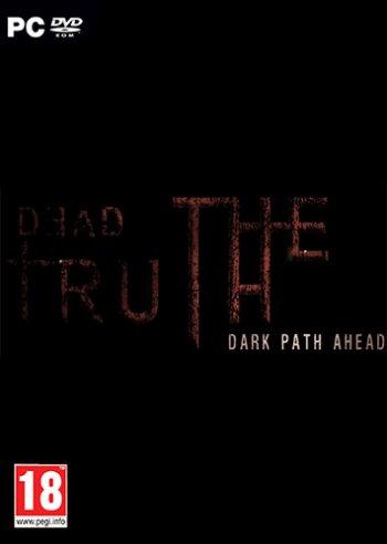 DeadTruth: The Dark Path Ahead (2017)