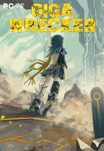 GIGA WRECKER (2017) PC | RePack от qoob
