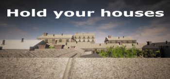 Hold your houses (2017)