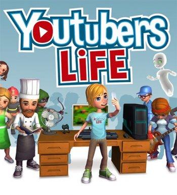 Youtubers Life (2017) PC | RePack от qoob