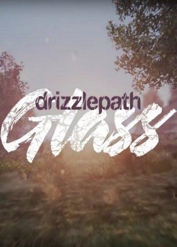 Drizzlepath: Glass (2017) PC | RePack от qoob