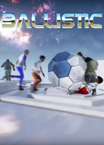 Ballistic (2017)