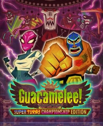 Guacamelee! - Super Turbo Championship Edition (2014) PC | RePack от R.G. Механики