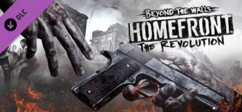 Homefront: The Revolution. Beyond the Walls DLC (2017)
