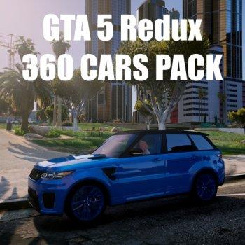 GTA 5 Redux 360 CARS PACK 1.0.944.2 & 1.0.877.1 (2017)