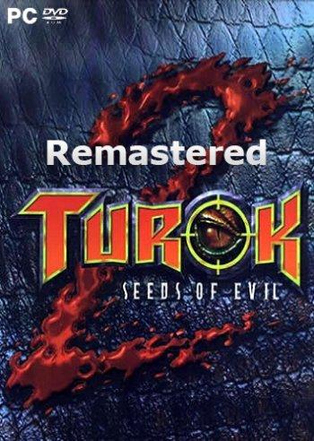 Turok 2: Seeds of Evil Remastered (2017)