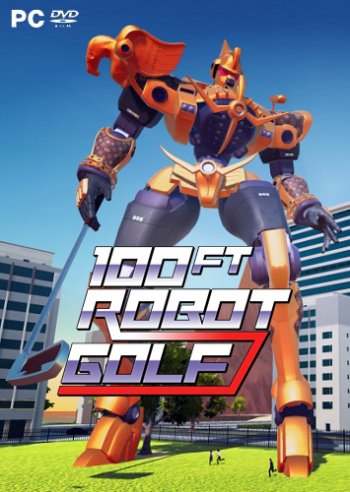 100ft Robot Golf (2017)