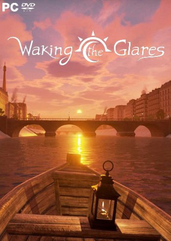 Waking the Glares - Chapters I and II (2017)