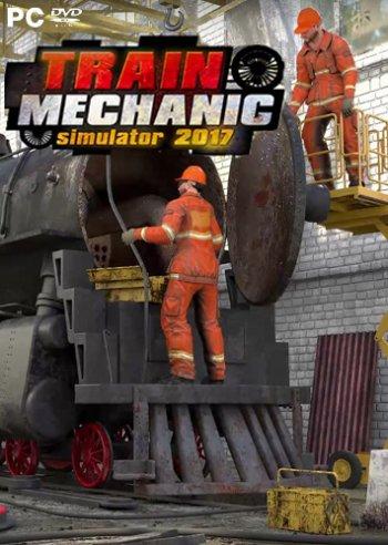 Train Mechanic Simulator 2017 (2017) PC | RePack от qoob