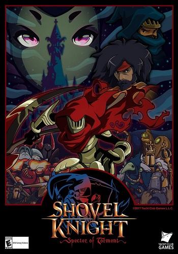 Shovel Knight: Specter of Torment (2017) PC   RePack от GAMER