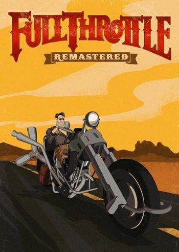 Full Throttle Remastered (2017) PC | Лицензия